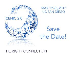 CENIC 2.0: The Right Connection, March 19-22, 2017, in San Diego