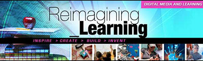 Reimagining Learning: graphic for the Digital Media and Learning Competition