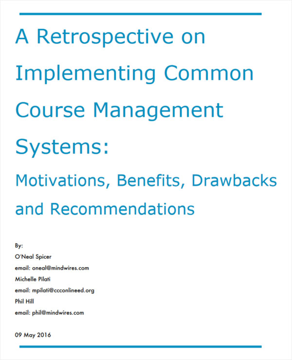 Report: A Retrospective on Implementing Common Course Management Systems