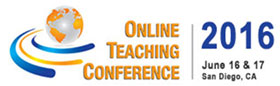 Online Teaching Conference, June 16-17, 2016